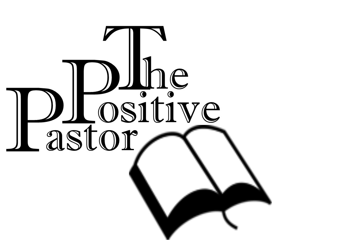 The Positive Pastor